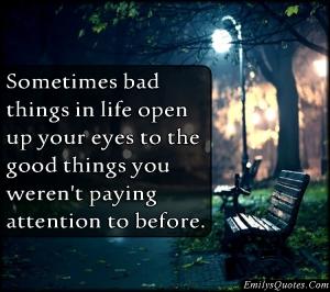 bad thing good things